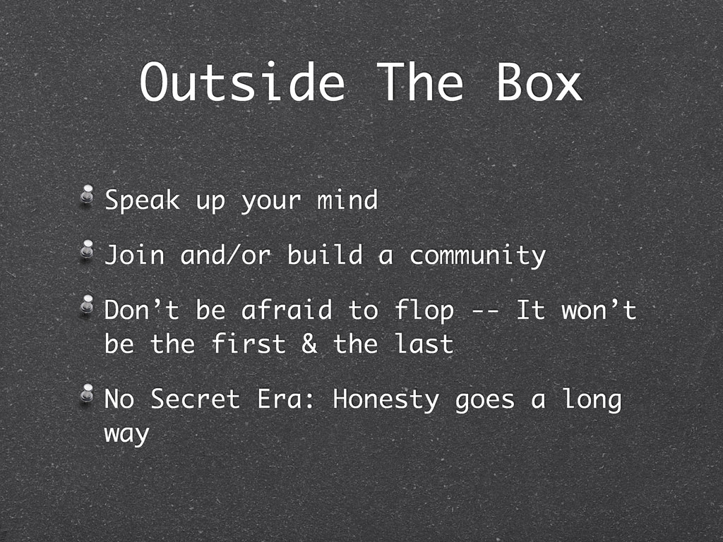 Outside The Box Speak up your mind Join and/or ...