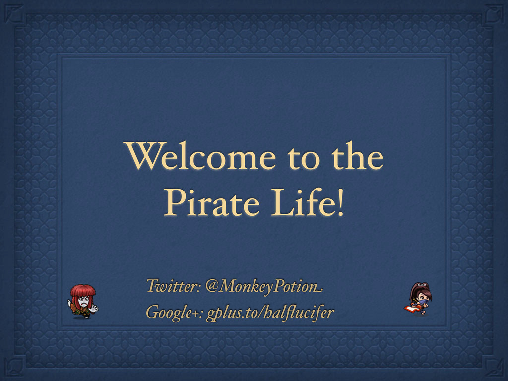 Welcome to the Pirate Life! Twitter: @MonkeyPot...