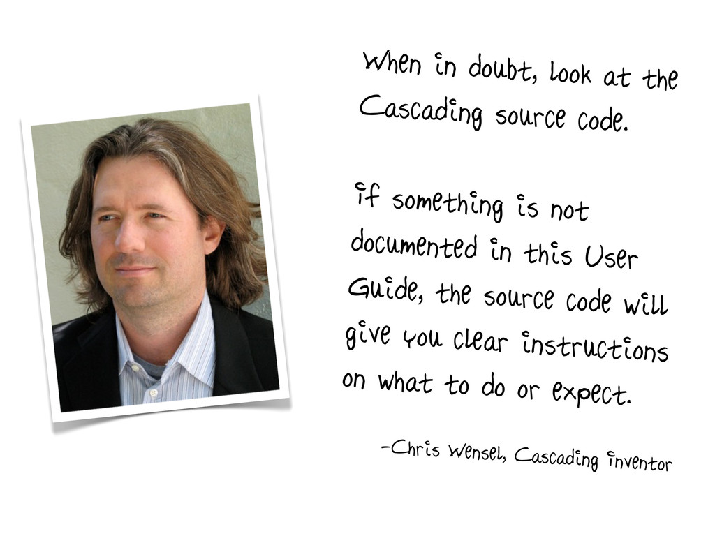 When in doubt, look at the Cascading source cod...