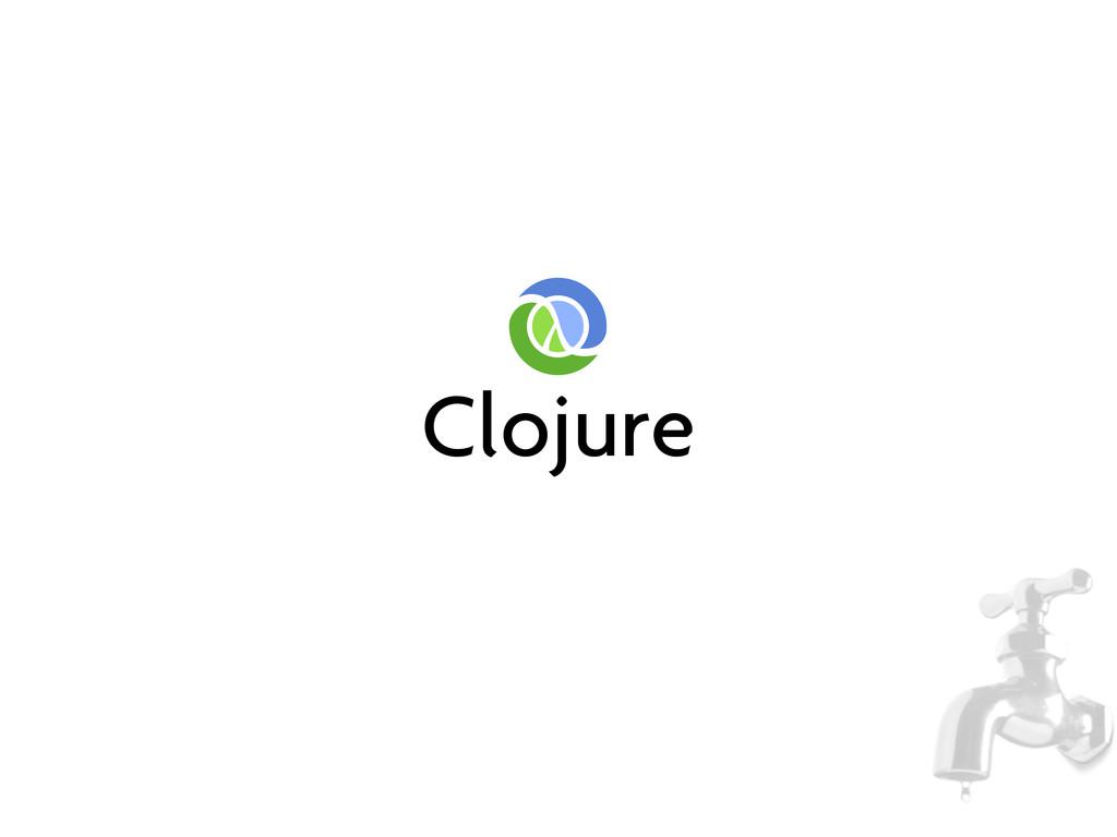 Clojure