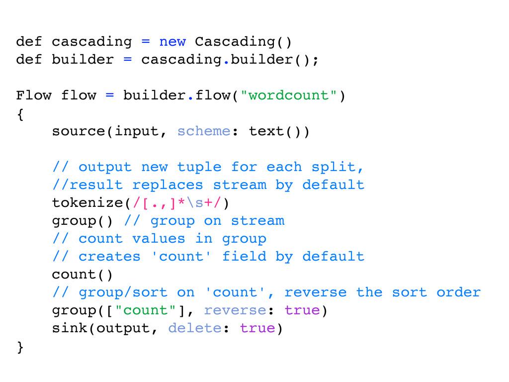 def cascading = new Cascading() def builder = c...