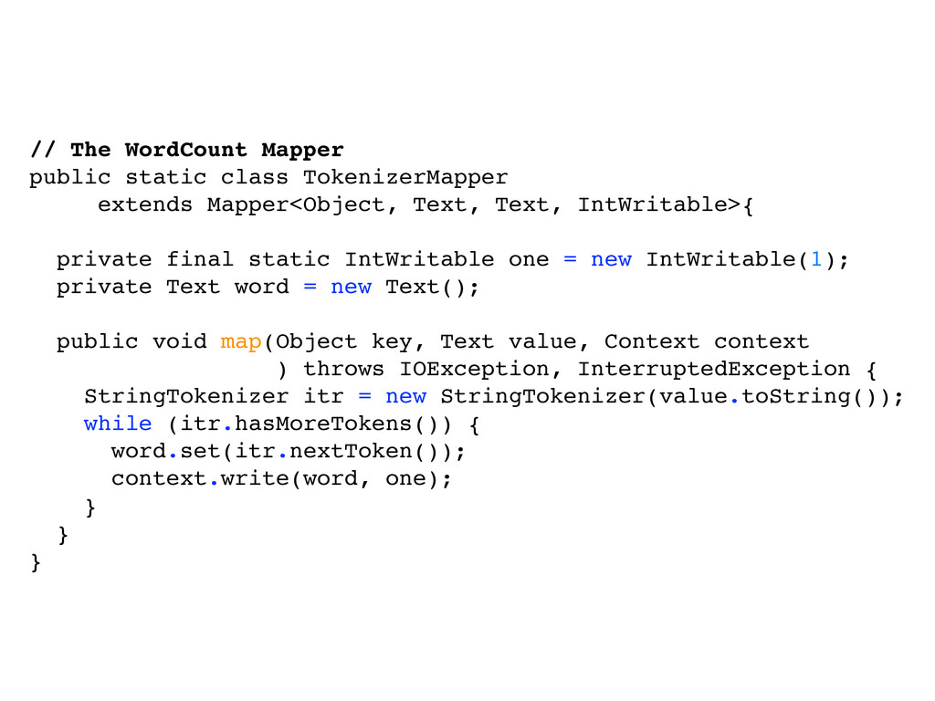 // The WordCount Mapper public static class Tok...