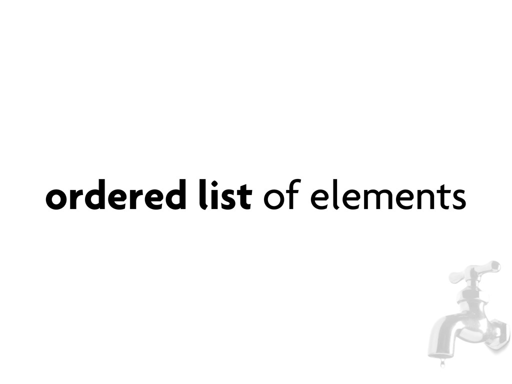 ordered list of elements