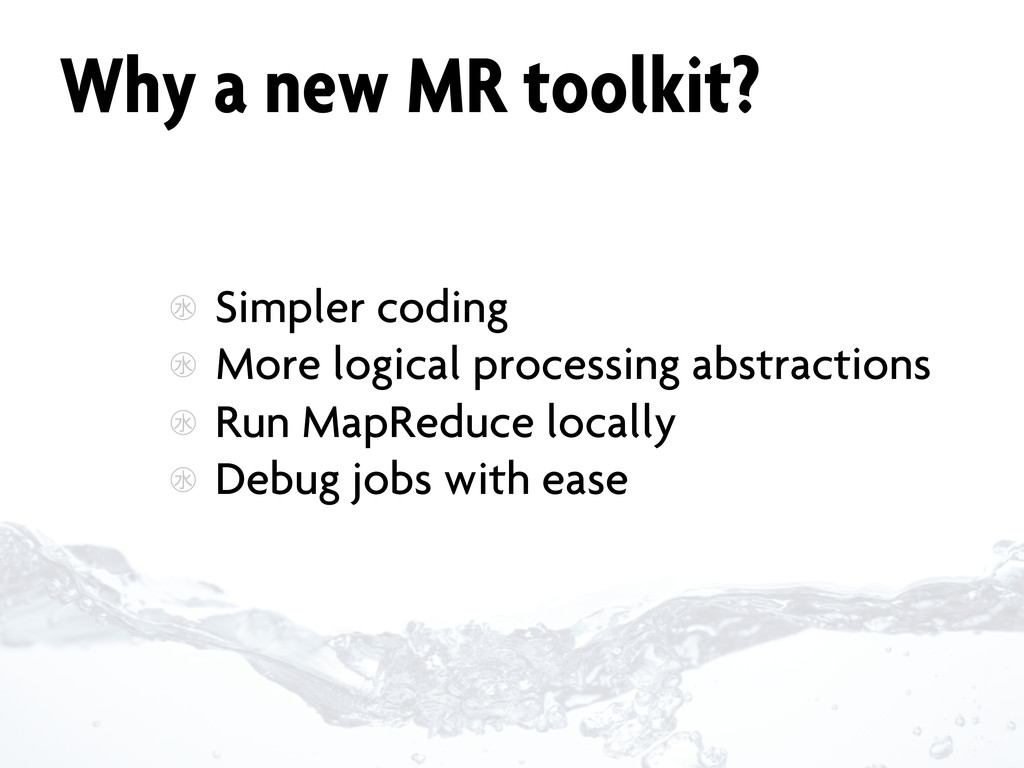 Why a new MR toolkit? ㊌ Simpler coding ㊌ More l...