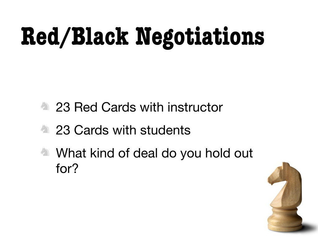 Red/Black Negotiations  23 Red Cards with inst...