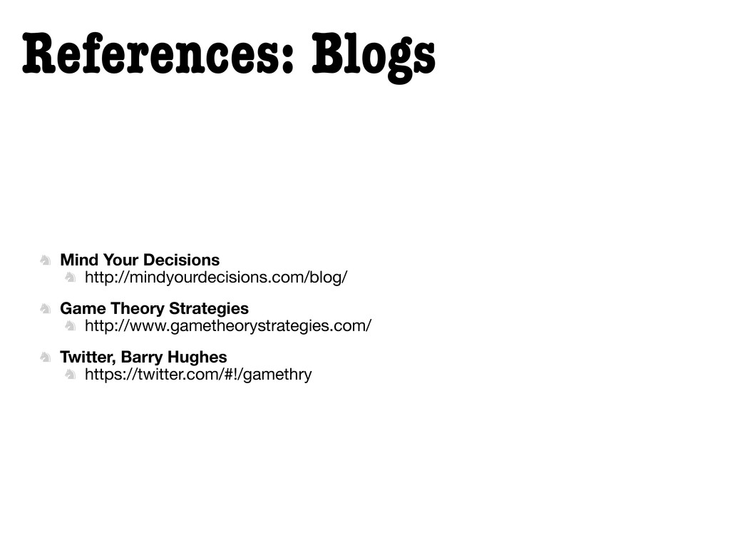 References: Blogs  Mind Your Decisions  http:...