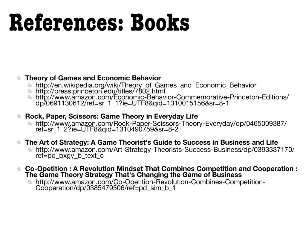 References: Books  Theory of Games and Economi...
