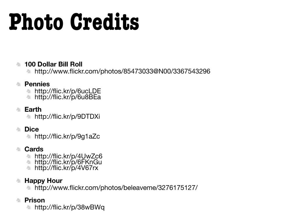 Photo Credits  100 Dollar Bill Roll  http://w...