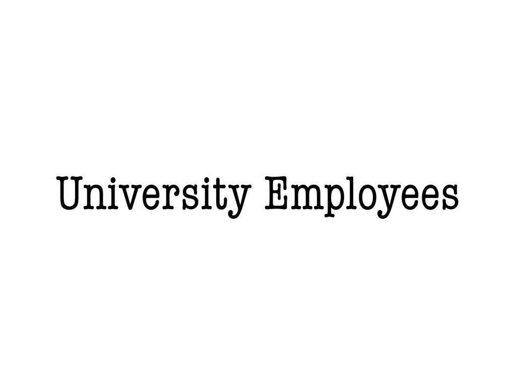 University Employees