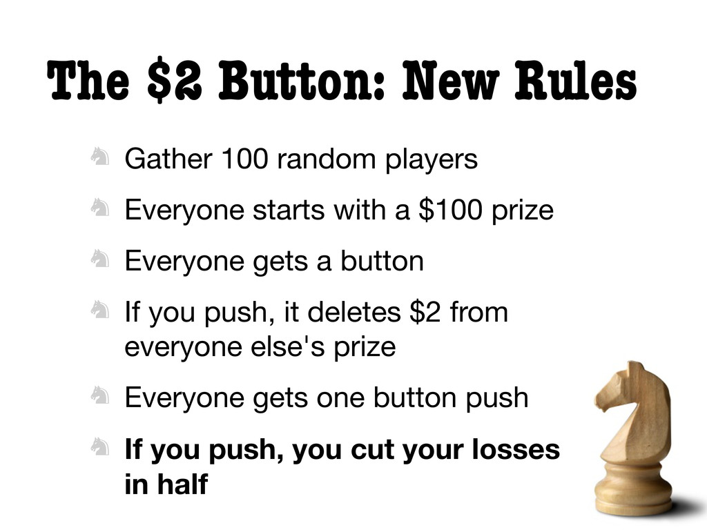 The $2 Button: New Rules  Gather 100 random pl...