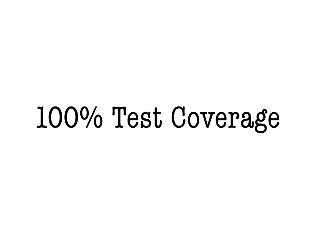 100% Test Coverage