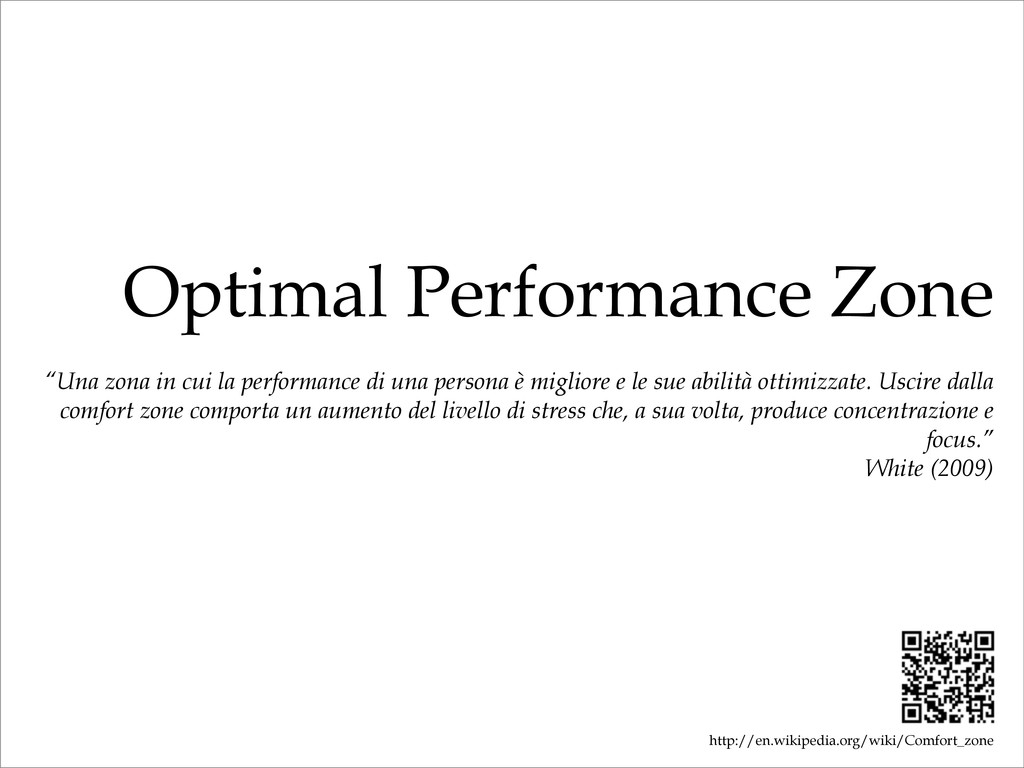"Optimal Performance Zone ""Una zona in cui la pe..."