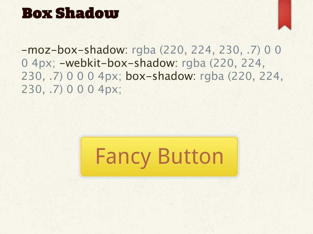 -moz-box-shadow: rgba (220, 224, 230, .7) 0 0 0...