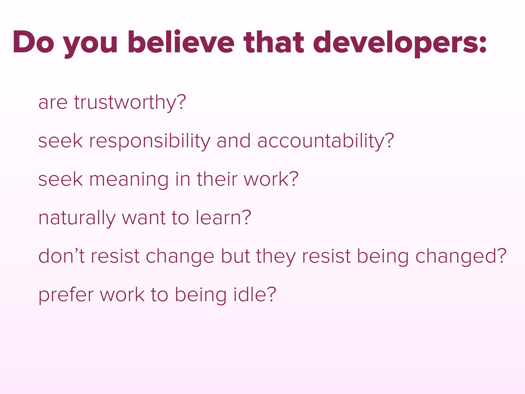 are trustworthy? seek responsibility and accoun...