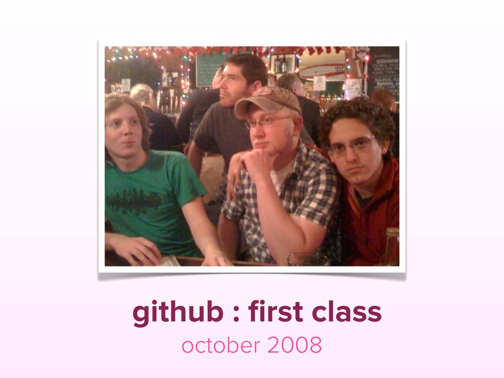 github : first class october 2008