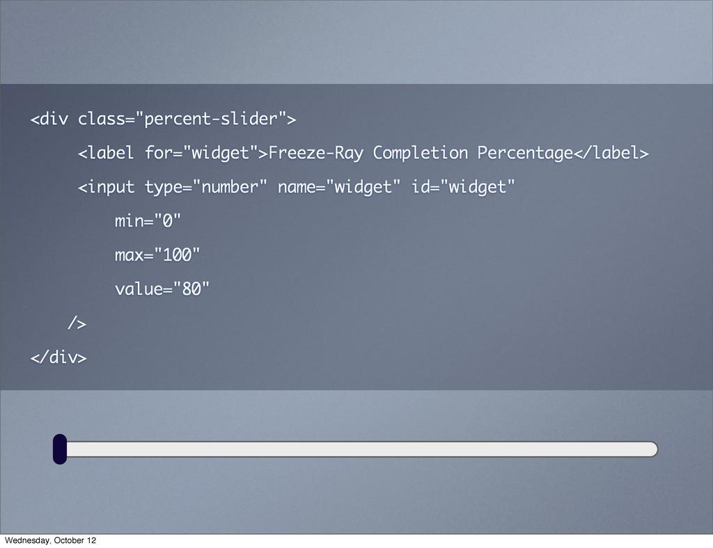 "<div class=""percent-slider""> <label for=""widget..."