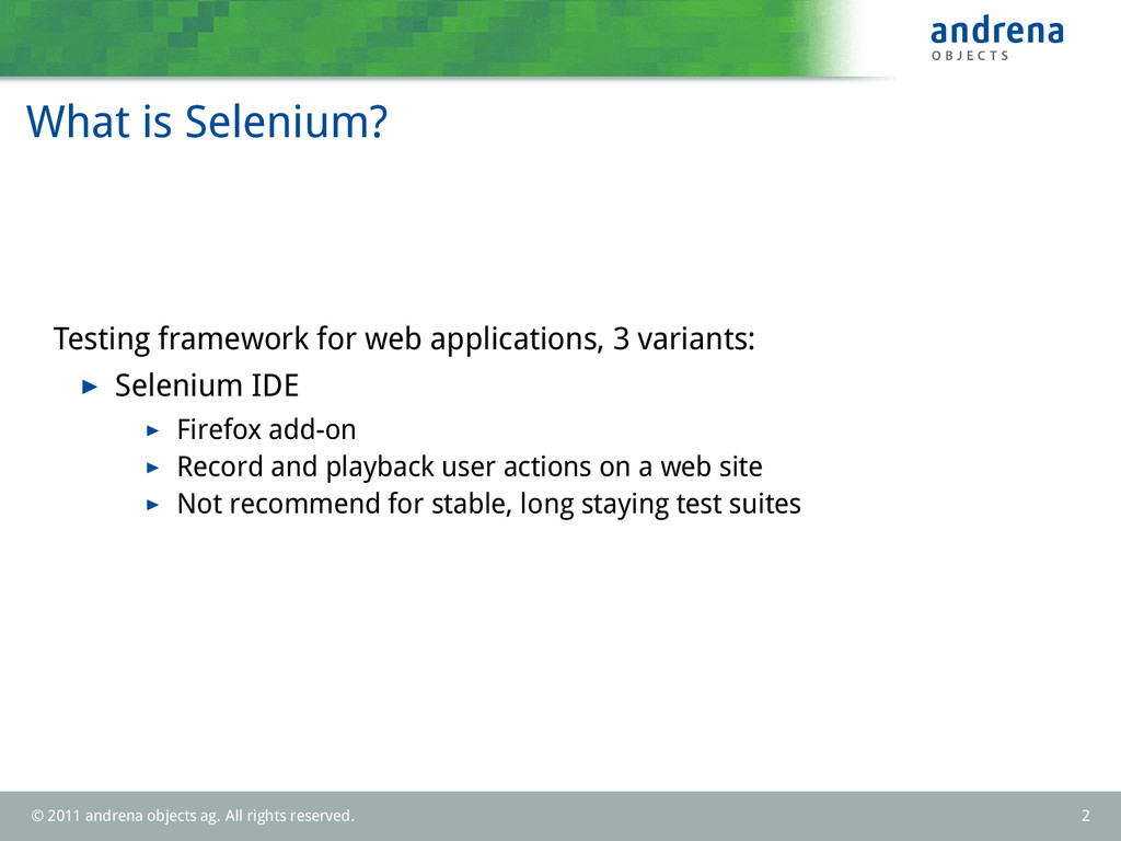 What is Selenium? Testing framework for web app...