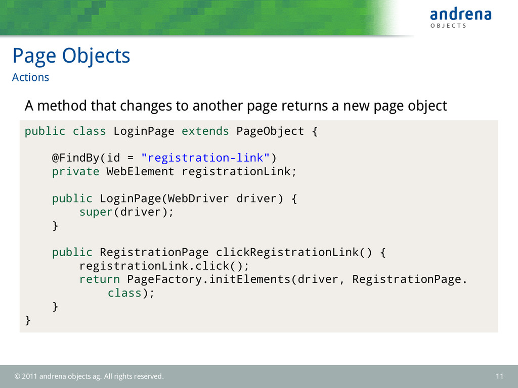 Page Objects Actions A method that changes to a...