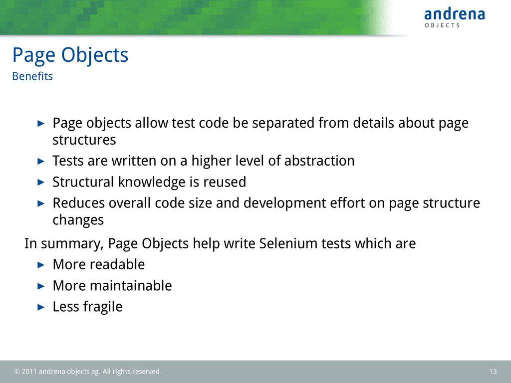 Page Objects Benefits Page objects allow test co...