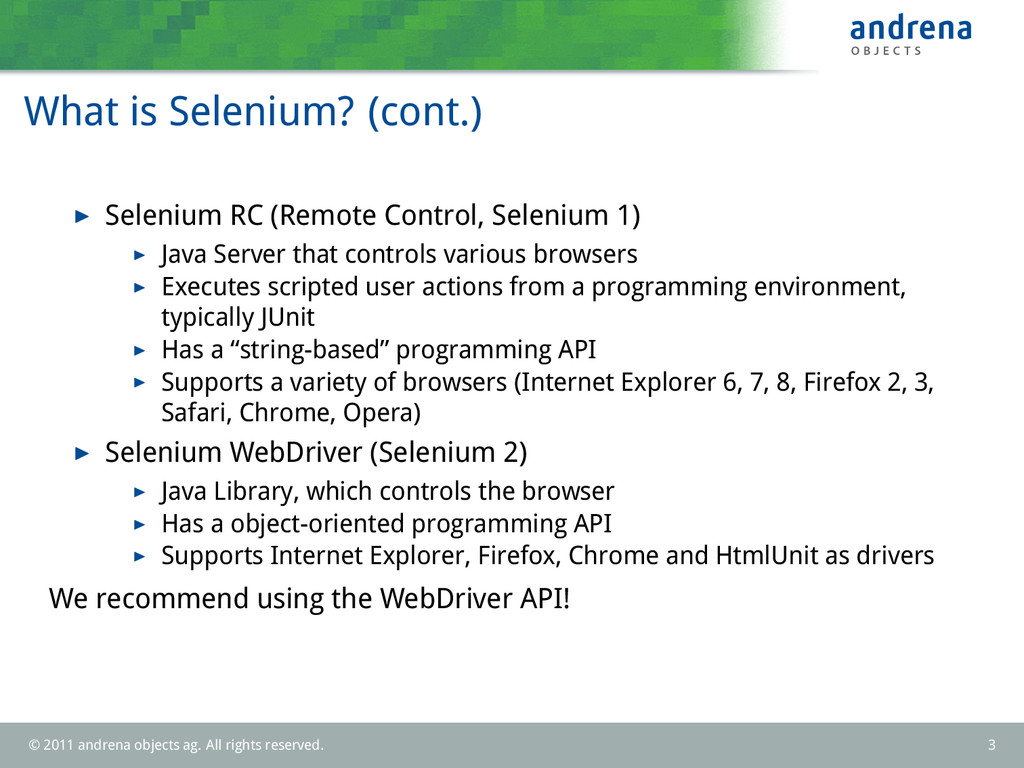 What is Selenium? (cont.) Selenium RC (Remote C...