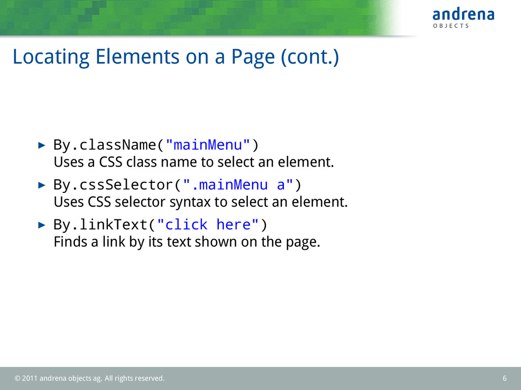 Locating Elements on a Page (cont.) By.classNam...