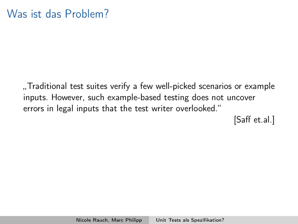 "Was ist das Problem? ""Traditional test suites v..."