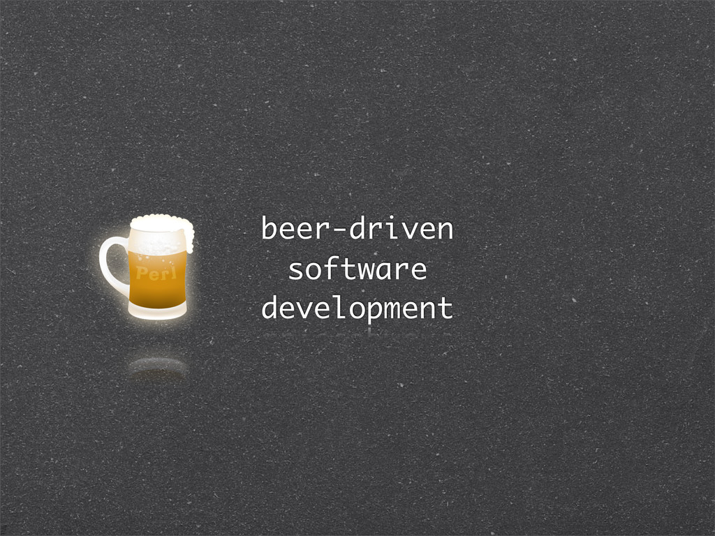 beer-driven software development