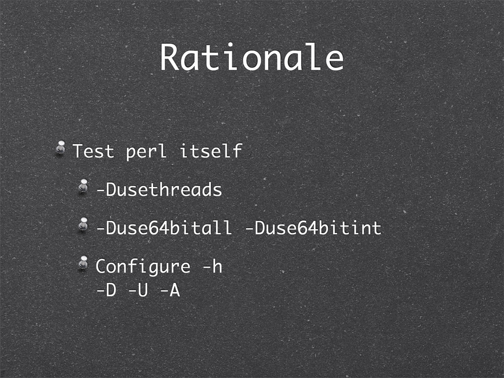 Rationale Test perl itself -Dusethreads -Duse64...