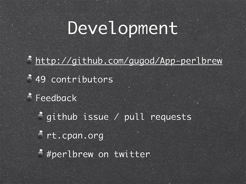 Development http://github.com/gugod/App-perlbre...