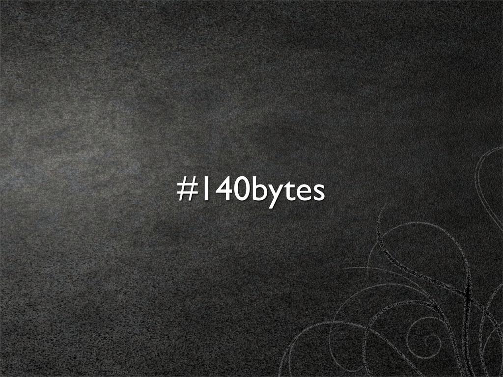 #140bytes
