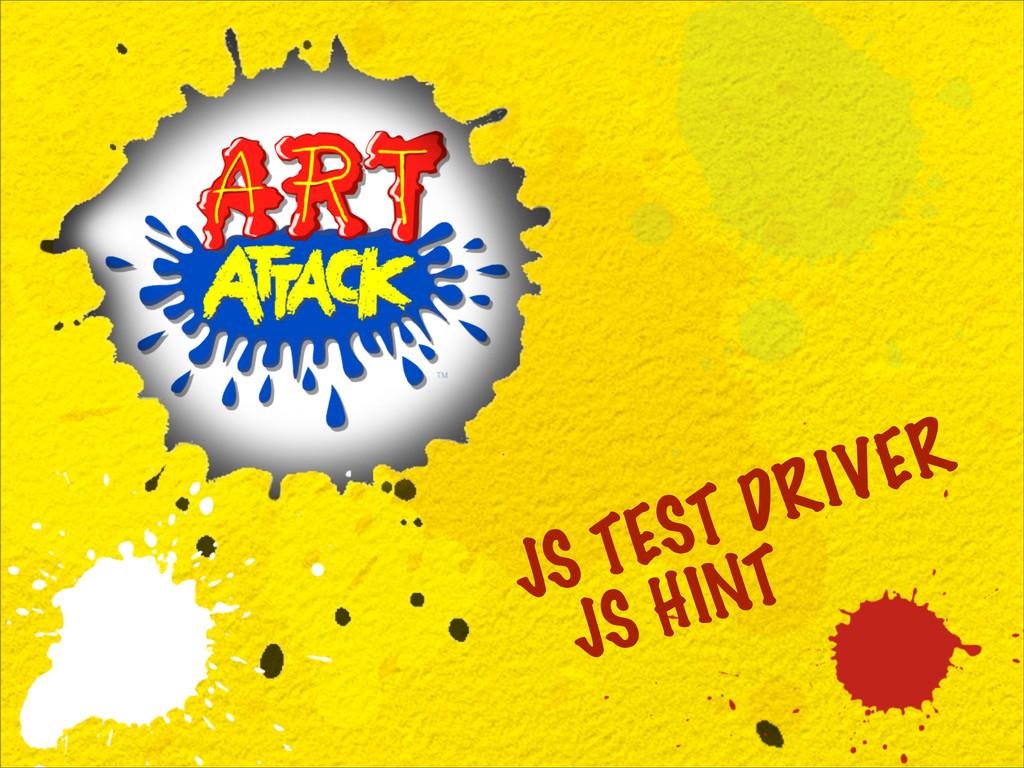 JS TEST DRIVER JS HINT