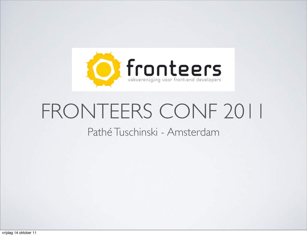 FRONTEERS CONF 2011 Pathé Tuschinski - Amsterda...