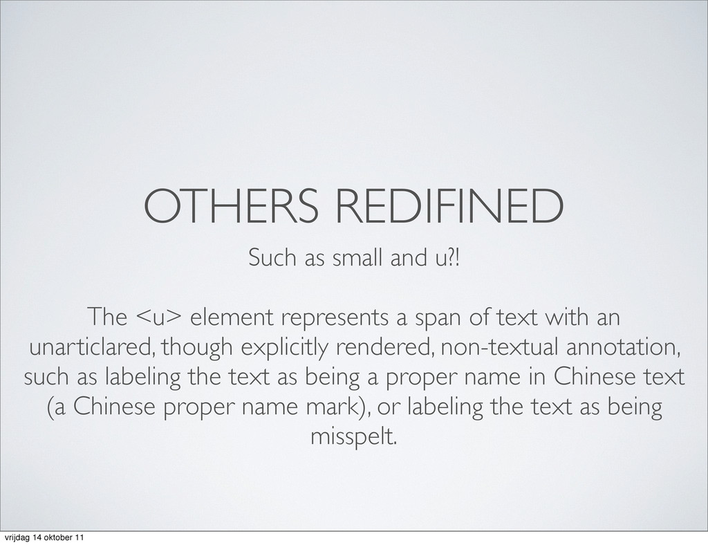 OTHERS REDIFINED Such as small and u?! The <u> ...