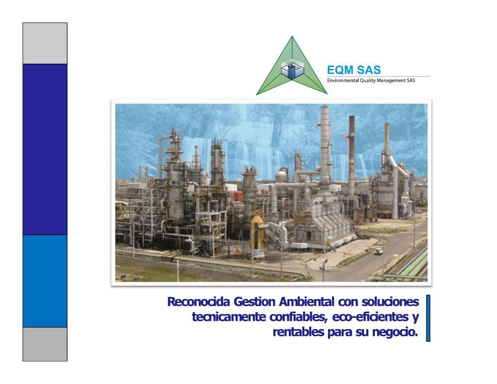 Reconocida Gestion Ambiental con soluciones tec...