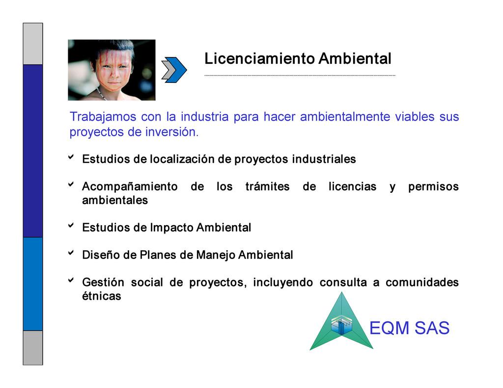 Licenciamiento Ambiental b Estudios de localiza...