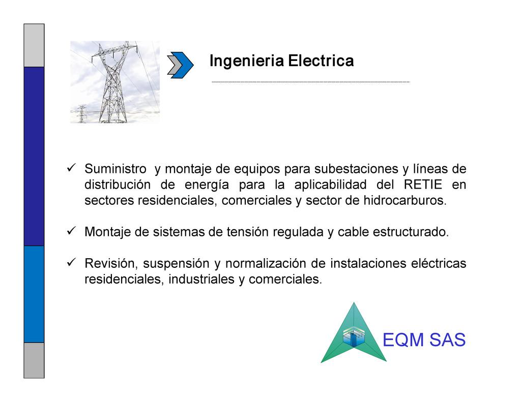 Ingenieria Electrica ü Suministro y montaje de ...