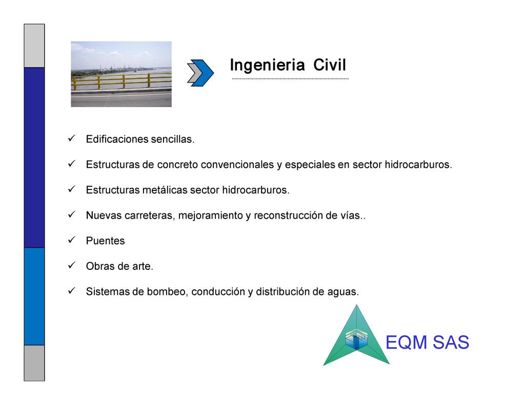 Ingenieria Civil ü Edificaciones sencillas. ü E...