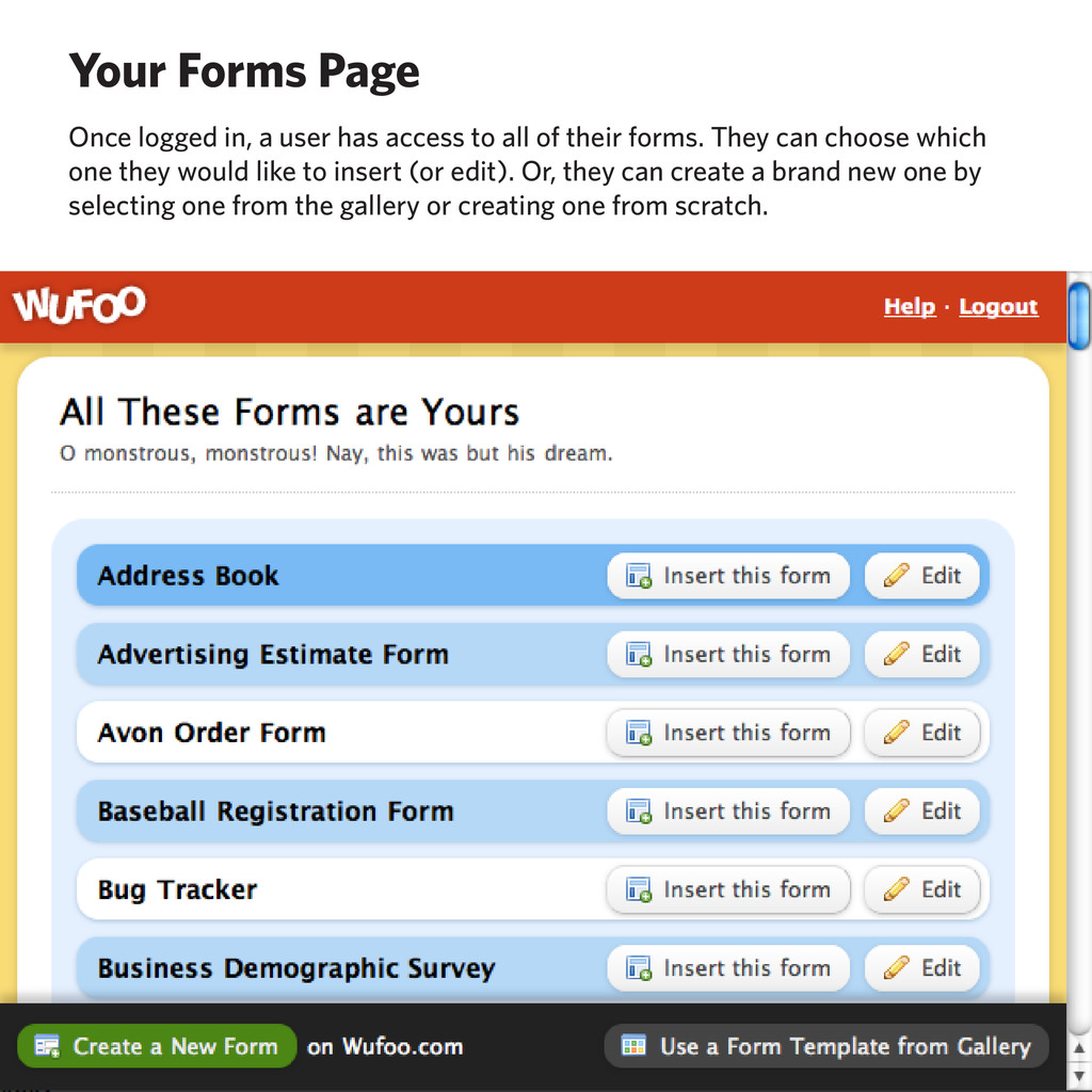 Your Forms Page Once logged in, a user has acce...