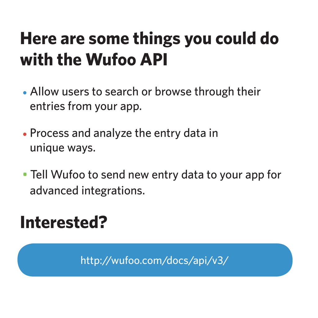 Here are some things you could do with the Wufo...