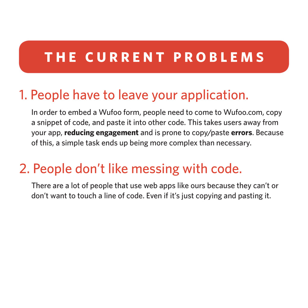 1. People have to leave your application. In or...