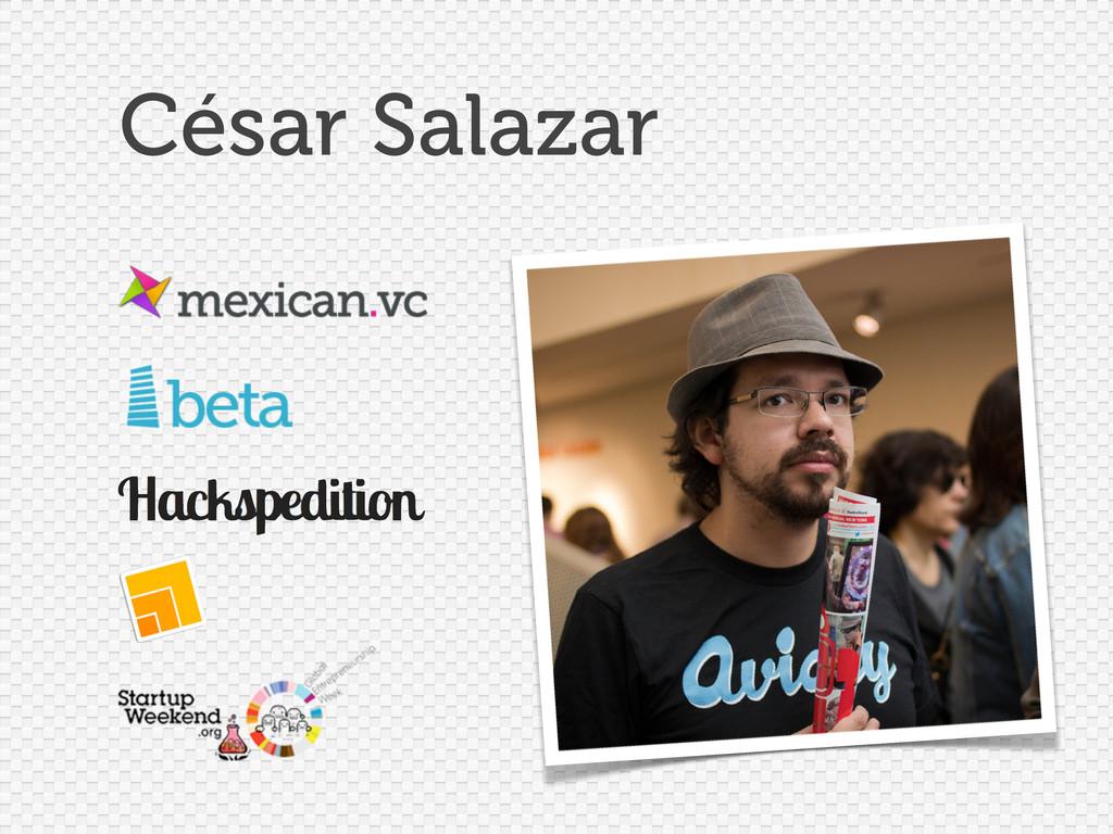 César Salazar