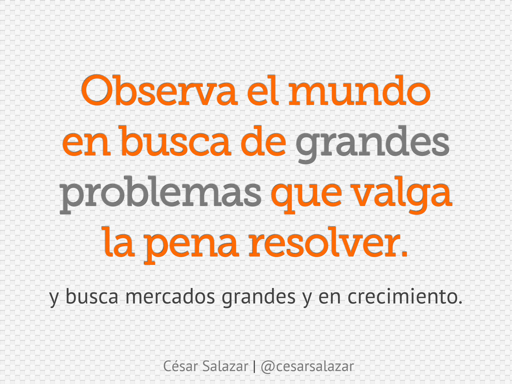 César Salazar | @cesarsalazar Observa el mundo ...