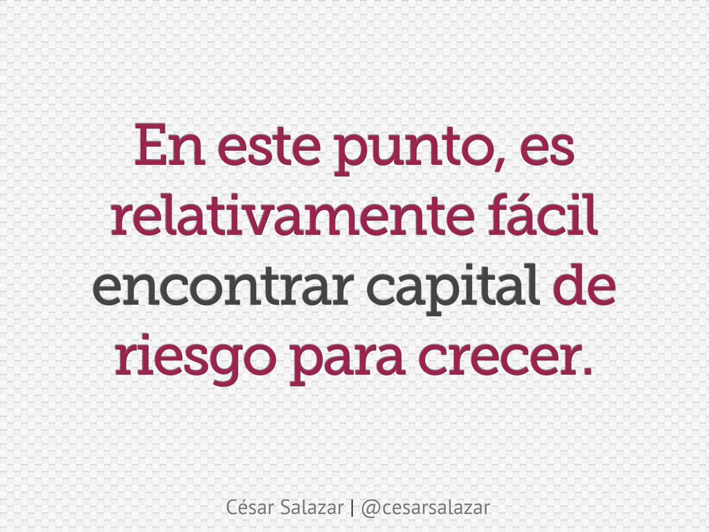 César Salazar | @cesarsalazar En este punto, es...