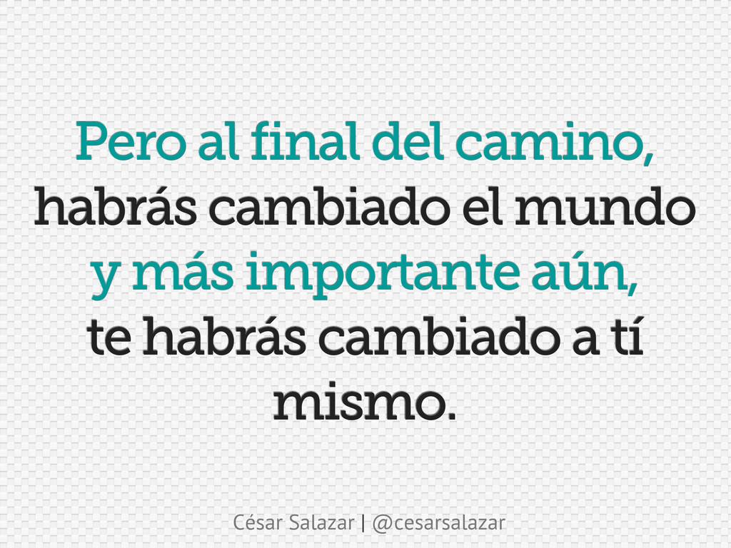 César Salazar | @cesarsalazar Pero al final del...