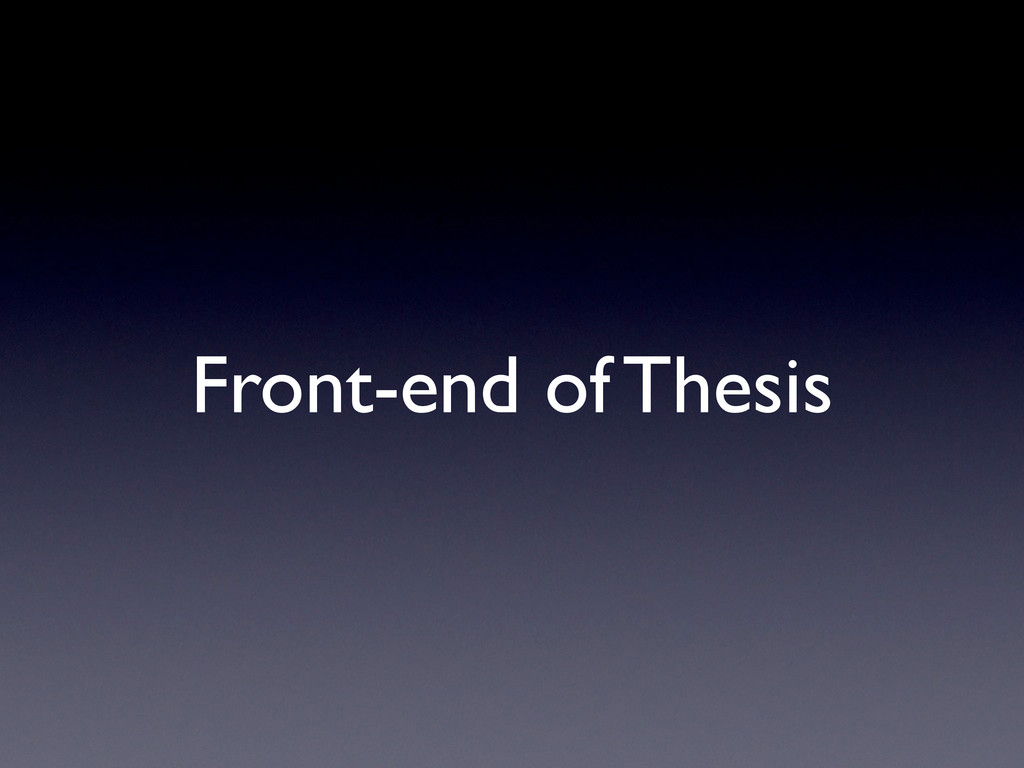 Front-end of Thesis