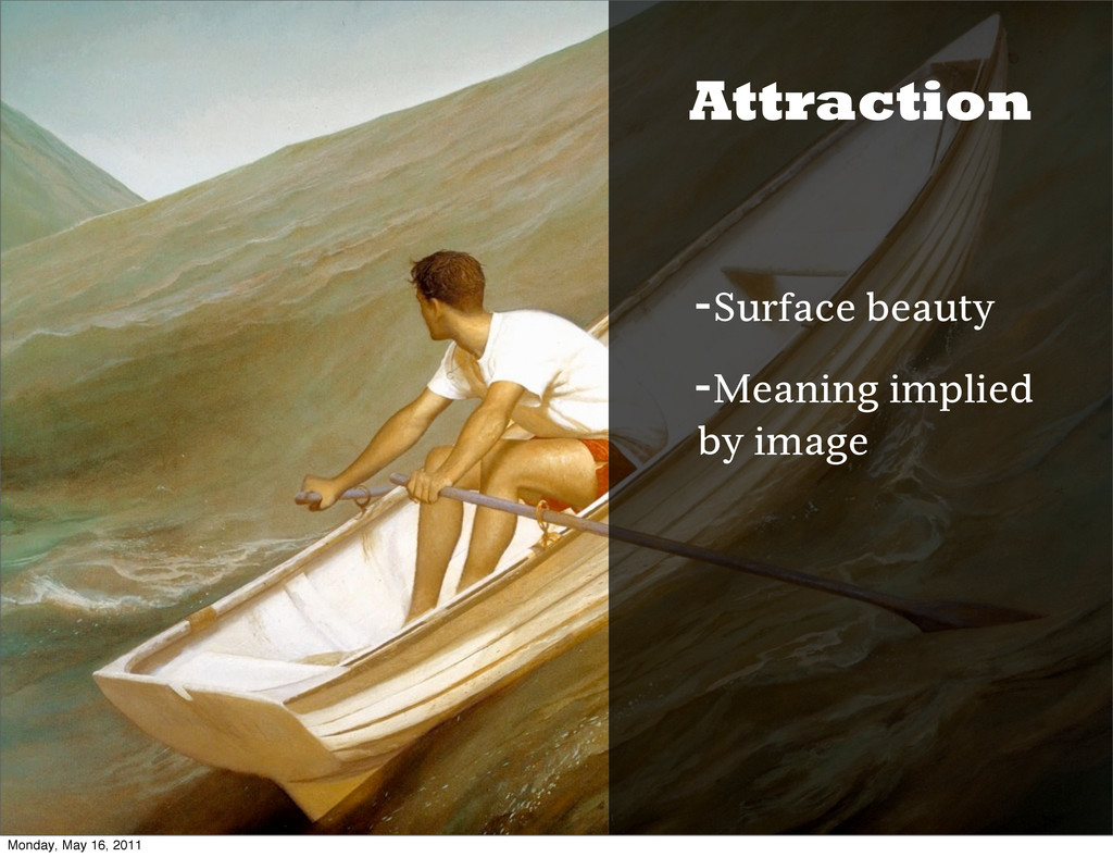 Attraction -Surface beauty -Meaning implied by ...
