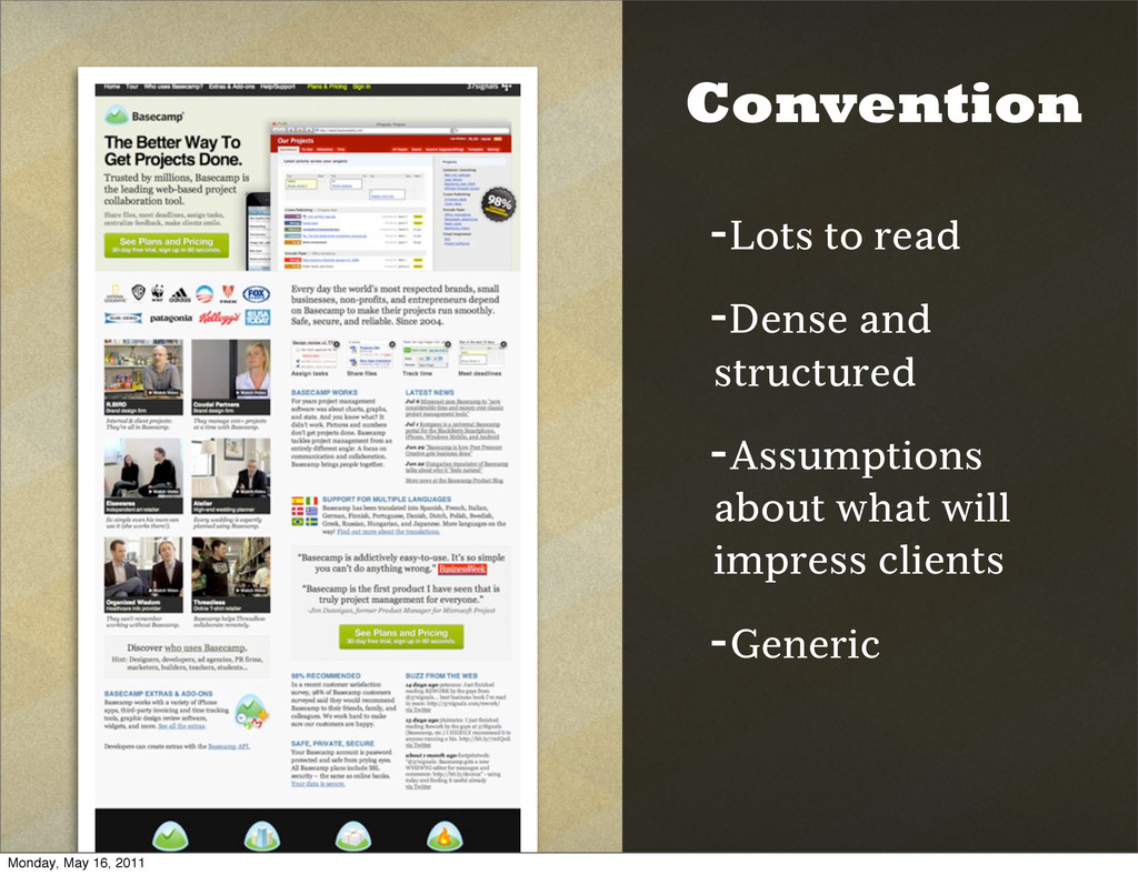 Convention -Lots to read -Dense and structured ...