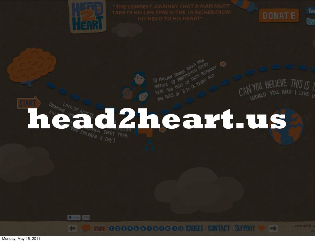head2heart.us Monday, May 16, 2011