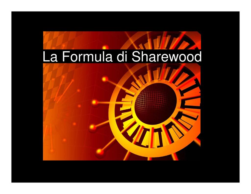 La Formula di Sharewood
