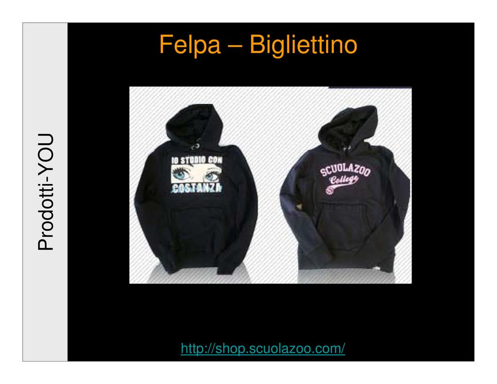 Prodotti-YOU Felpa – Bigliettino http://shop.sc...